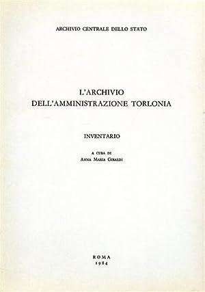 L'Archivio dell'Amministrazione Torlonia. Inventario.: Archivio Centrale dello