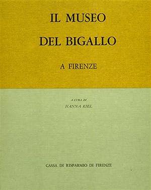 Il Museo del Bigallo a Firenze.: Kiel,Hanna. (a cura