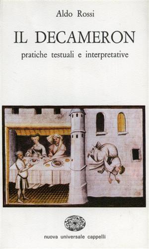 Il decameron. Pratiche testuali e interpretative.: Rossi,A.