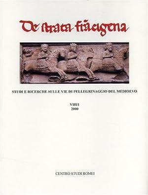 Studi e ricerche sulle vie di pellegrinaggio del Medioevo. Contributi di Romana Serafini: Rivista ...