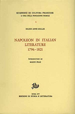 Napoleon in Italian Literature 1796-1821.: Millar,Eileen Anne.