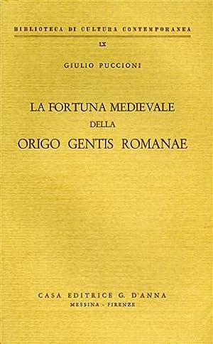 La fortuna medievale della origo gentis romanae.: Puccioni,Giulio.