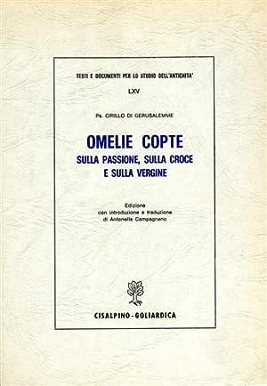 Omelie copte sulla passione, sulla croce e sulla vergine.: Cirillo di Gerusalemme (Ps).