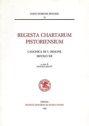 Regesta Chartarum Pistoriensium. Canonica di San Zenone: AA.VV.