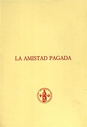 La amistad pagada.: De Vega,Lope.