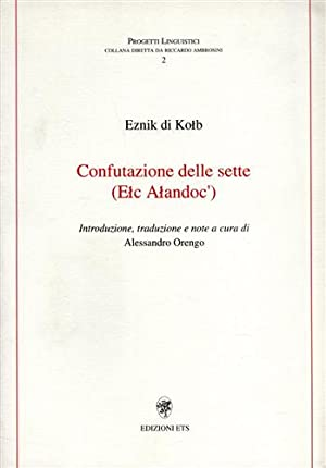 Confutazione delle sette (Elc Alandoc').: Eznik di Kolb.