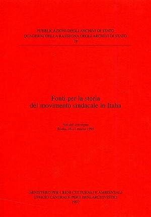 Fonti per la storia del movimento sindacale in Italia.: Atti del Convegno: