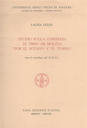 Studio sulla commedia di Tirso de Molina: Dolfi,Laura.