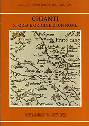 Chianti storia e origine di un nome.: --
