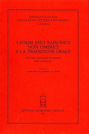 I poemi epici rapsodici non omerici e la tradizione orale.