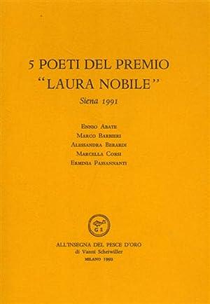 """5 poeti del Premio ""Laura Nobile"". Siena 1991. Poesie di Ennio Abate, Marco B""..."