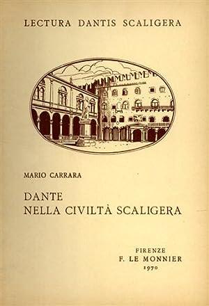 Dante nella civiltà scaligera.: Carrara,Mario.