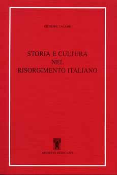 Storia e cultura nel Risorgimento italiano.: Talamo,Giuseppe.