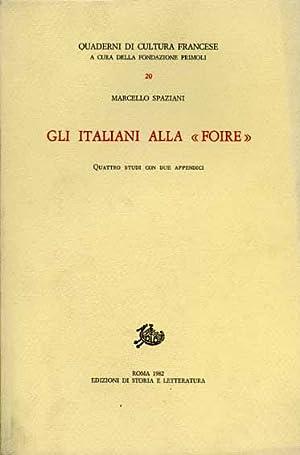 """""""Gli italiani alla """"Foire"""". """": Spaziani,Marcello."""