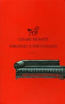 Ebraismo e psicoanalisi.: Musatti,Cesare.