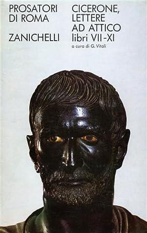 Lettere ad Attico. Vol.II: Libri VII-XI.: Cicerone,Marco Tullio.