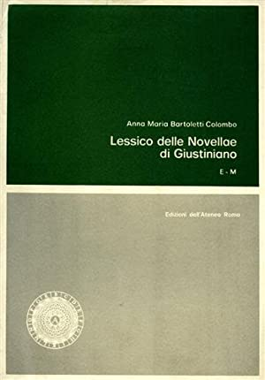 Lessico delle novellae di Giustiniano nella versione dell'Authenticum. Vol.II: E-M.: ...