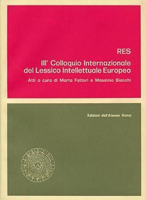 Lessico Intellettuale Europeo. Res.: Atti del III Colloquio Internaz.del