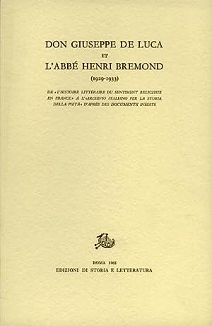 Don Giuseppe De Luca et l'Abbé Henri Bremond. Vol.I: 1929-1933. De l'Histoire ...