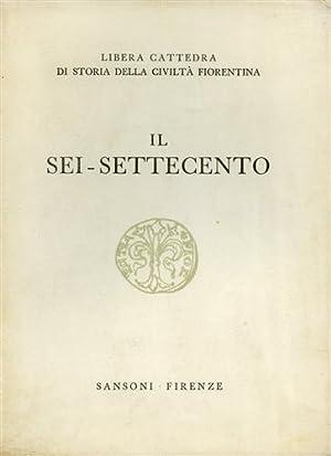 Il Sei-Settecento.: Praz,M. Falqui,E. Severi,R.