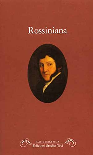 Rossiniana.: --