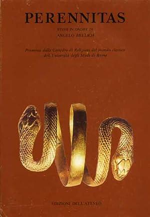 Perennitas. Studi in onore di Angelo Brelich.: Bianchi,U. Bleeker,C.J. Bremmer,J.N. e altri.