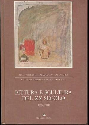 Pittura e Scultura del XX secolo 1894-1910.: Archivi d'Arte Italiana