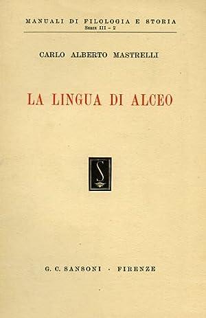 La Lingua di Alceo.: Mastrelli,Carlo Alberto.