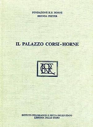 Il Palazzo Corsi-Horne. Dal diario di restauro: Preyer,Brenda.