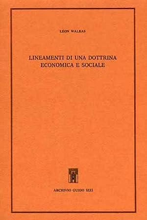 Lineamenti di una dottrina economica e sociale. Lettere autobiografiche. Ruchonnet e il socialismo ...