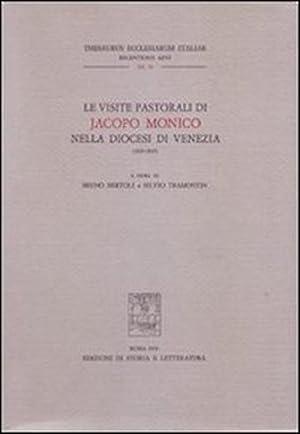 Le Visite Pastorali di Jacopo Monico nella Diocesi di Venezia, 1829-1845.: --