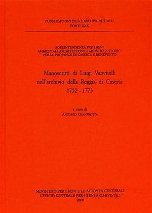 Manoscritti di Luigi Vanvitelli nell'Archivio della Reggia: Gianfrotta,Antonio. (a cura