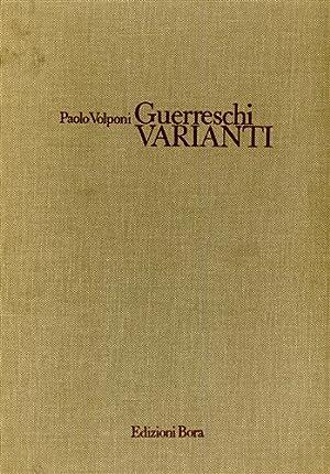 Guerreschi: Varianti.: Volponi,Paolo.