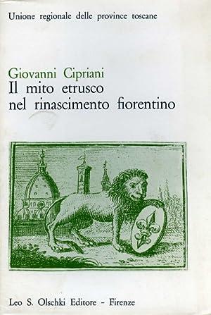 Il mito etrusco nel Rinascimento fiorentino.: Cipriani,Giovanni.