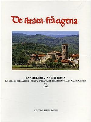 """""""La """"Melior via"""" per Roma. La strada dell'Alpe di Serra, dalla Valle del ..."""