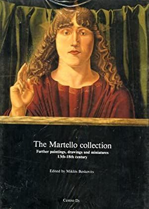 The Martello collection. Further paintings, drawings and miniatures 13th-18th century.: Boskovits, ...