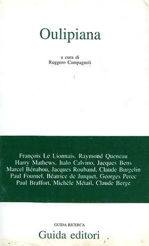 Oulipiana.: Arnaud,N. Le Lionnais,F. Queneau,R. Calvino,I. Bens,J.