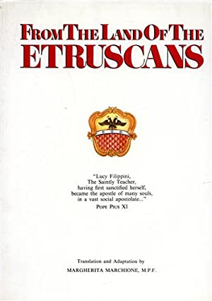 From the land of the Etruscans. The life of Lucy Filippini.: Bergamaschi,P.
