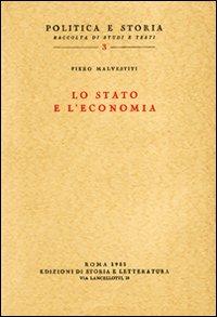 Lo Stato e l'economia.: Malvestiti,Piero.