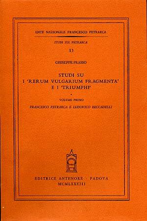 """Studi sui """"Rerum volgarium fragmenta""""e i""""Triumphi"""".Vol.I:Francesco Petrarca e ..."""