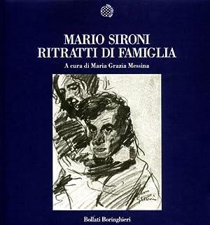 Mario Sironi. Ritratti di famiglia.: Messina,Maria Grazia (a cura di).