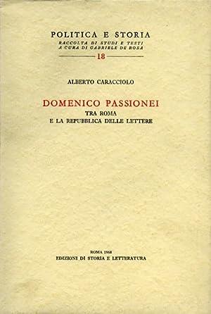Domenico Passionei tra Roma e la Repubblica delle Lettere.: Caracciolo,Alberto.