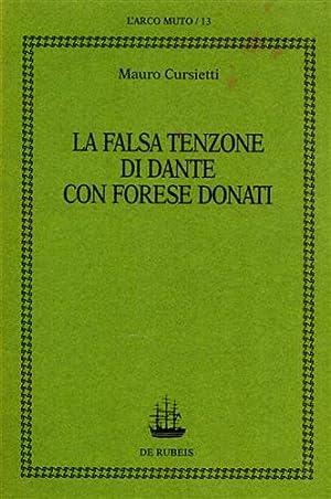 La falsa tenzone di Dante con Forese Donati.: Cursietti,Mauro.