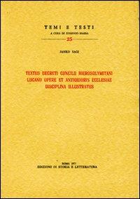 Textus decreti Concilii hierosolymitani Lucano opere et antiquioris Ecclesiae disciplina ...