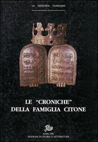 Le Croniche della famiglia Citone.