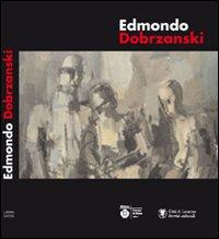 Edmondo Dobrzanski.: Catalogo della Mostra: