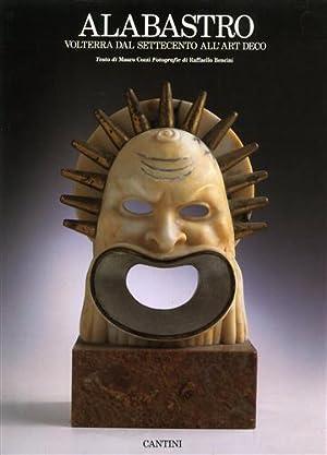 Alabastro.Volterra dal Settecento all'Arte Deco.: Cozzi,Mauro.