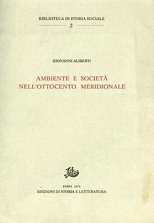 Ambiente e Società nell'Ottocento meridionale.: Aliberti,Giovanni.