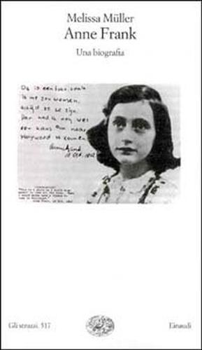 Anne Frank. Una biografia.: Muller,Melissa.