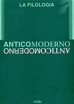 Anticomoderno. La filologia.: AA.VV.